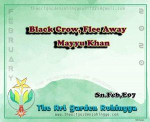 Black Crow, Flee Away